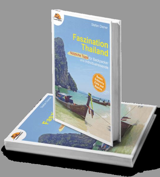 Thailand Guide von Faszination Südostasien