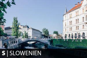 Reiseziel Slowenien