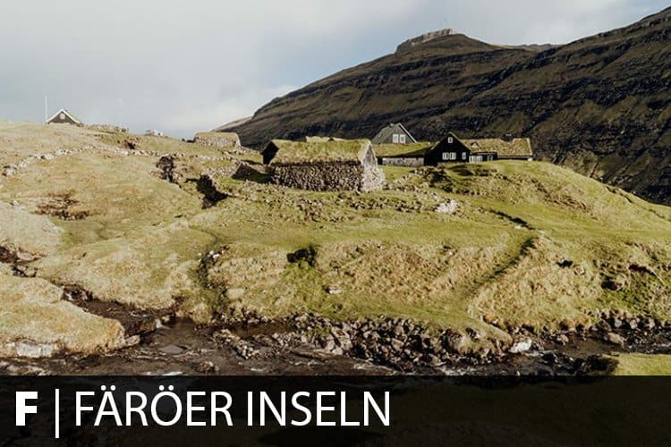 Reiseziel Färöer Inseln